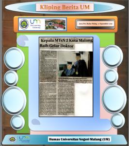 Kepala MTsN 2 Kota Malang  Raih Gelar Doktor , Jawa Pos Radar Malang 11 September 2017