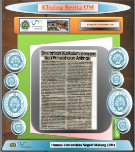 Sinkronkan Kurikulum dengan Tiga Perusahaan Animasi, Malang Post 20 Desember 2017.